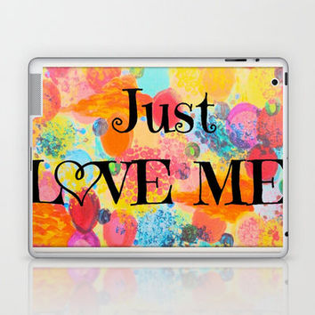 JUST LOVE ME - Beautiful Valentine's Day Romance Love Abstract Painting Sweet Romantic Typography Laptop & iPad Skin by EbiEmporium | Society6