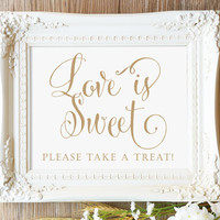 "Love is Sweet Sign - 8x10 sign - DIY Printable sign in ""Bella"" antique gold - PDF and JPG files - Instant Download"