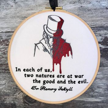 Jekyll & Hyde embroidery hoop art quote gothic home decor horror the strange case of dr mr Robert Louis Stevenson tattoo framed embroidered