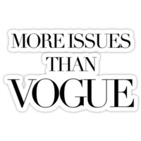 More Issues Than Vogue by foreversarahx