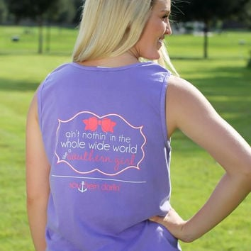 Southern Darlin Nothing in the World Like a Southern Girl Comfort Colors Bright Girlie T-Shirt Tank Top