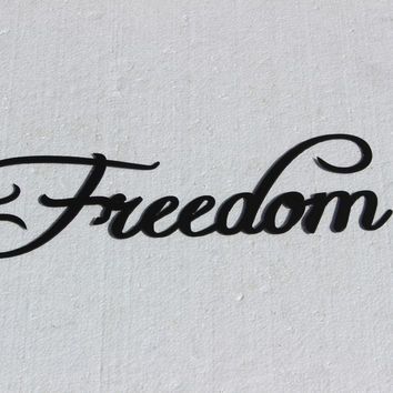 Freedom Word Fancy Script Metal Wall Sign