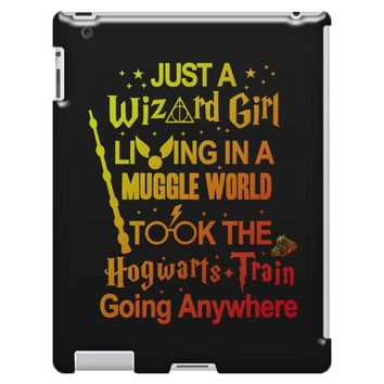 Just A Wizard Girl Living In A Muggle World iPad 3 and 4 Case