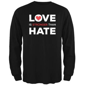 Activist Love is Stronger Than Hate World Peace Equality Mens Long Sleeve T Shirt