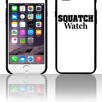 Squatch Watch 5 5s 6 6plus phone cases