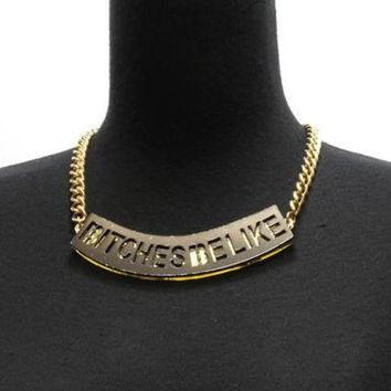 "Gold & Black ""BITCHES BE LIKE"" ID Statement Necklace ACRYLIC Metal Link Chain"