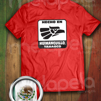 Hecho En Huimanguillo, Tabasco, Mexico T-Shirt (Adult Size)