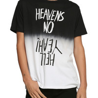 Heavens No Hell Yeah Split Dye T-Shirt