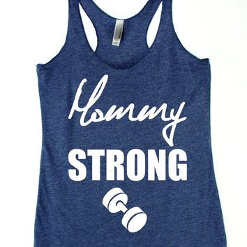 Mommy Strong Woekout Tank Top , Fit mom tank, Women's gym tank