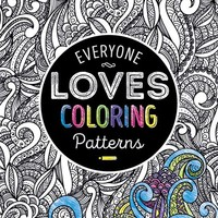 Everyone Loves Coloring Adult Coloring Books - Patterns - 24 Units