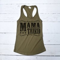 Mama Tried Country Tank Top