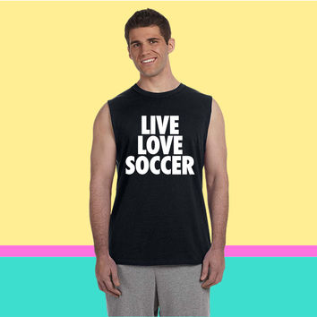 Live Love Soccer Sleeveless T-shirt