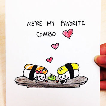 Funny Valentine Card, we're my favorite combo, card for boyfriend, original art card, hand drawn, sushi, funny anniversary card, food pun
