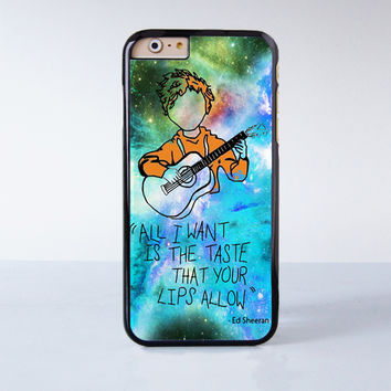 Ed Sheeran Quote Plastic Case Cover for Apple iPhone 6 6 Plus 4 4s 5 5s 5c