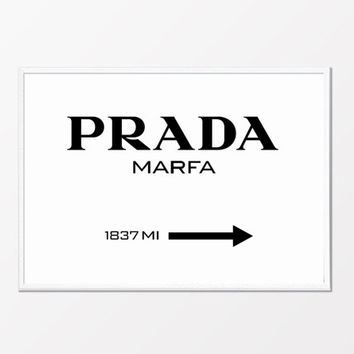 Prada Marfa, Fashion Print, Typography Print, Black and White Typography, Printable Art, Scandinavian Print, Motivational Quote