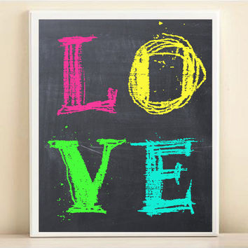 Neon Love Print: Chalkboard Bright Typography 8x10 Poster