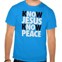 Cool 'Know Jesus Know Peace' T-Shirt