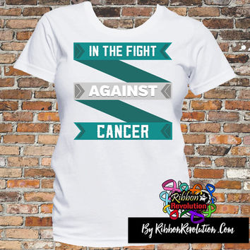 In The Fight Against Cervical Cancer Shirts