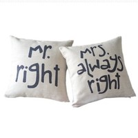 Set 2pcs Mr Right Mrs Always Right Couple Fun Linen Pillow Case Cushion Cover