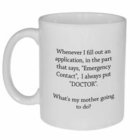 Emergency Contact - Call the Doctor! Coffee or Tea Mug