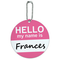 Frances Hello My Name Is Round ID Card Luggage Tag
