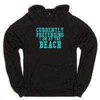 Currently Pretending I Am At The Beach-Unisex Black Hoodie