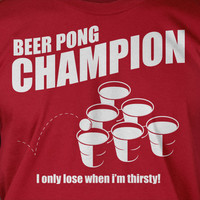 Beer Pong Champion Screen Printed T-Shirt Mens Ladies Womens Funny Geek Booze Frat Party