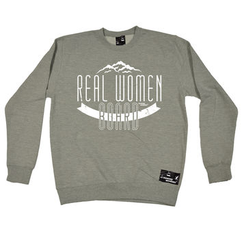 Powder Monkeez Real Women Board Snowboarding Sweatshirt