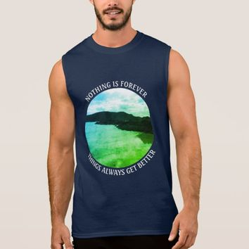 Forever Photo Quote by Kat Worth Sleeveless Shirt
