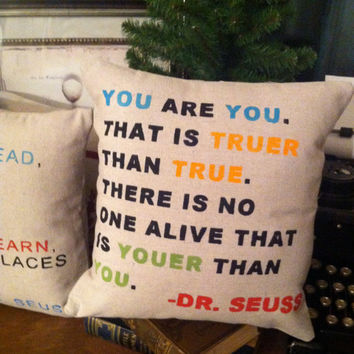 Dr. Seuss  Quote Pillow-  Home Kids Room Decor