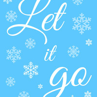Let It Go Frozen Typography Photo, Poster or Canvas Print Wall Decor Snowflakes Teal Turquoise Blue White