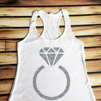 Diamond Ring Tank Top - Engagement Tank Top - Glitter Diamond Ring Tank Top - Engagement Shirt