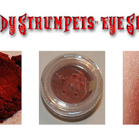 Bloody Strumpets - Blood Red Mineral Eye Shadow - Handmade in the USA