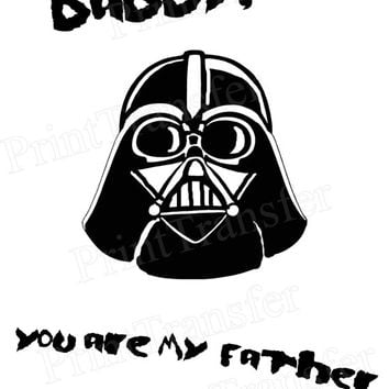 Darth Vader card, Instant Download, Star Wars printable, Fathers day card Daddy, Dad,You are my father, Darth Vader print,father's Day Print