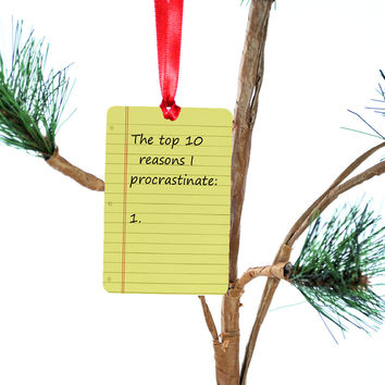 Top 10 Reasons I Procrastinate Christmas Tree Ornament