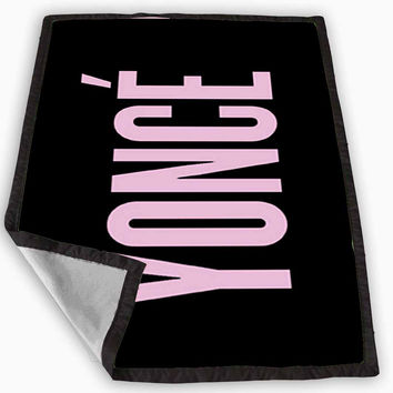 Yonce - Beyonce Blanket for Kids Blanket, Fleece Blanket Cute and Awesome Blanket for your bedding, Blanket fleece *