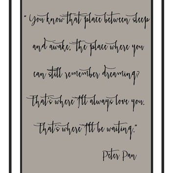 Peter Pan art prints, printable, college room wall art, download, dorm room wall decor, love quote prints, JM Barrie quote, apartment wall