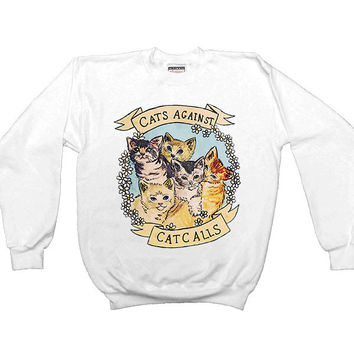 Cats Against Catcalls -- Women's Sweatshirt
