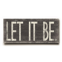 ArteHouse Let it Be Wall Art | zulily