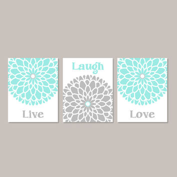 AQUA GRAY Wall Art Live Laugh Love Bedroom Wall Decor Picture Bathroom Decor Home Living Room Decor Dahlia Flower Set of 3 Prints Or Canvas