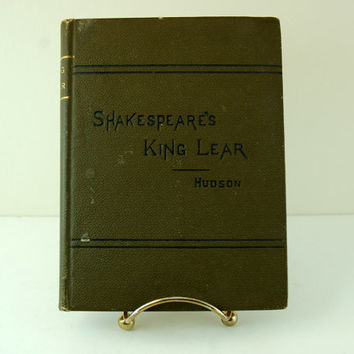 Antique Play Book, Shakespeare's Tragedy of King Lear, Henry N Hudson, 1879, The Athenaeum Press, Ginn & Company, Boston