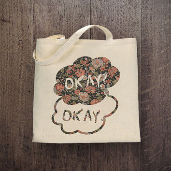 IGB - 002 Okay? - Okay - TFIOS - The Fault In Our Stars John Green tote bag, Canvas cotton bag
