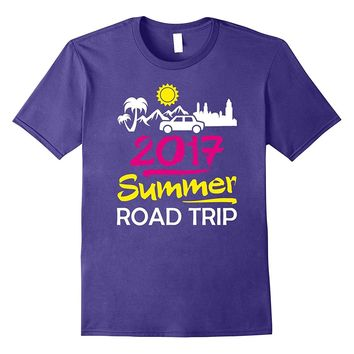 Summer Road Trip 2017 T-Shirt Funny Family Friends Vacation