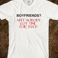 BOYFRIENDS? NO TIME FOR THAT!