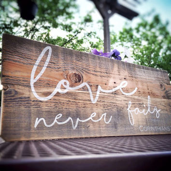 Love Never Fails Sign, Reclaimed Wood Sign, Bible Verse on Wood, Scripture Sign, Love Sign, Rustic Decor