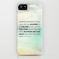 Psalm 27:13-14 - The Goodness of the Lord iPhone & iPod Case by Pocket Fuel