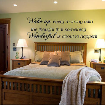 Wake up every morning with the ..., Vinyl Lettering, Vinyl Wall Art, Vinyl Wall Decals graphic