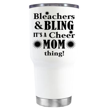 Bleachers & Bling on White 30 oz Tumbler Cup