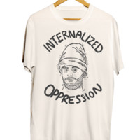 Internalized Oppression T-Shirt