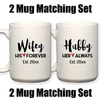 Bride and Groom Matching Mugs Wifey Hubby Est Wedding Gift Husband and Wife Anniversary Gift 15 oz Coffee Tea Mug Dishwasher Microwave Safe